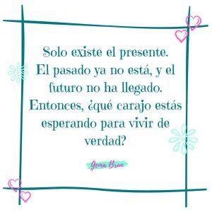 solo existe el presente